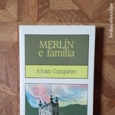 Libros de segunda mano: ÁLVARO CUNQUEIRO - MERLÍN E FAMILIA. Lote 194666878