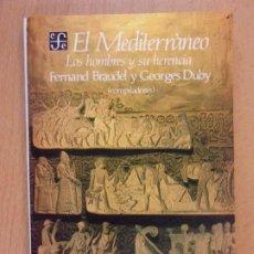 Libros de segunda mano: EL MEDITERRÁNEO. LOS HOMBRES Y SU HERENCIA / FERNAND BRAUDEL Y GEORGES DUBY / 1990. EFE. Lote 194667105