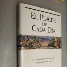 Libros de segunda mano: EL PLACER DE CADA DÍA / THOMAS MOORE / EDICIONES B 1ª EDICIÓN 1997. Lote 194669288
