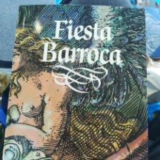 Libros de segunda mano: FIESTA BARROCA MINISTERIO DE CULTURA Y MADRID CAPITAL EUROPEA DE LA CULTURA 1992. Lote 194675750