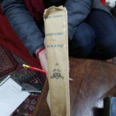 Libros de segunda mano: SUPERSTICIONES DEL RÍO DE LA PLATA. SEGUNDA EDICIÓN. BUENOS AIRES, 1959.. Lote 194681207