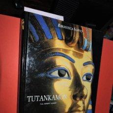 Libros de segunda mano: TUTANKAMÓN. JAMES, T.G. HENRY. COL. BIBLIOTECA EGIPTO. ED. FOLIO. BARCELONA 2005. Lote 194687441