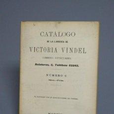 Libros de segunda mano: CATÁLOGO DE LA LIBRERÍA DE VICTORIA VINDEL-LIBRERIA ANTICUARIA-NÚMERO 6-MADRID 1927. Lote 194688677