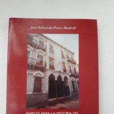 Libros de segunda mano: PAPELES PARA LA HISTORIA DEL PATRONATO DEL SAGRADO CORAZÓN DE JESÚS DE CARTAGENA. JOSÉ EDUARDO PÉREZ. Lote 194689685