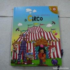 Libros de segunda mano: VIVE UNA AVENTURA. EL CIRCO LIBRO EN 3D. Lote 194698917