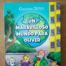 Libros de segunda mano: GERONIMO STILTON: UN MARAVILLOSO MUNDO PARA OLIVER (DESTINO, 2019). EDICIÓN NO VENAL.. Lote 194706086