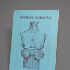 Libros de segunda mano: CUADERNOS DE BIBLIOFILIA - NÚMERO 8 - ABRIL 1981-1982. Lote 194707408