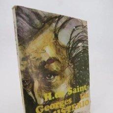 Libros de segunda mano: UN MISTERIO (H. M. DE SAINT GEORGES) EL BUEN LECTOR, 1969. Lote 194707797