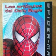 Libros de segunda mano: LOS ARTÍCULOS DEL DAILY BUGLE (GAVIOTA, 2004). BASADO EN LA PELÍCULA SPIDERMAN 2.. Lote 194709003