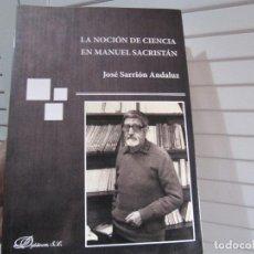 Libros de segunda mano: LA NOCION DE CIENCIA EN MANUEL SACRISTAN. Lote 194714581