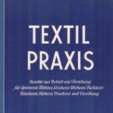 Libros de segunda mano: TEXTIL PRAXIS HEFT IV ALEMANIA NOVIEMBRE 1955 ENGLISH EDITION EDICION ESPAÑOLA. Lote 194715507