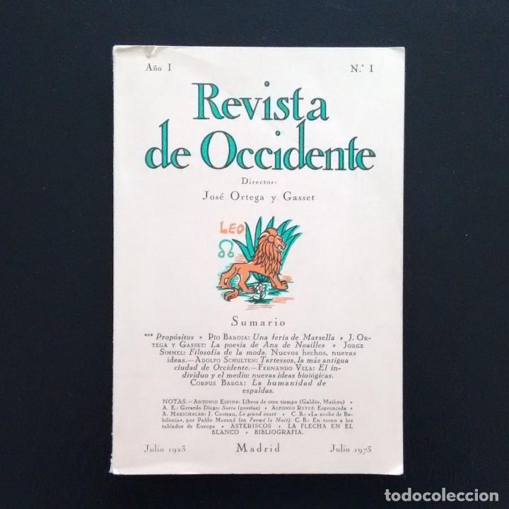 Libros de segunda mano: REVISTA DE OCCIDENTE. EDICIÓN FACSÍMIL DEL Nº 1 DE REVISTA DE OCCIDENTE. JULIO 1923 - JULIO 1973 - Foto 1 - 194716237