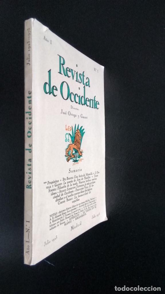 Libros de segunda mano: REVISTA DE OCCIDENTE. EDICIÓN FACSÍMIL DEL Nº 1 DE REVISTA DE OCCIDENTE. JULIO 1923 - JULIO 1973 - Foto 2 - 194716237