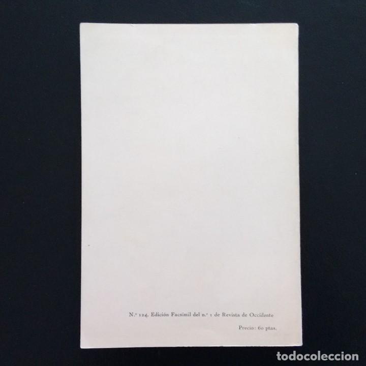Libros de segunda mano: REVISTA DE OCCIDENTE. EDICIÓN FACSÍMIL DEL Nº 1 DE REVISTA DE OCCIDENTE. JULIO 1923 - JULIO 1973 - Foto 3 - 194716237