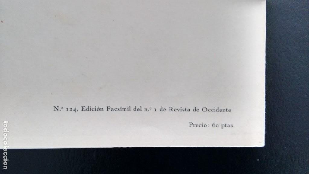 Libros de segunda mano: REVISTA DE OCCIDENTE. EDICIÓN FACSÍMIL DEL Nº 1 DE REVISTA DE OCCIDENTE. JULIO 1923 - JULIO 1973 - Foto 4 - 194716237