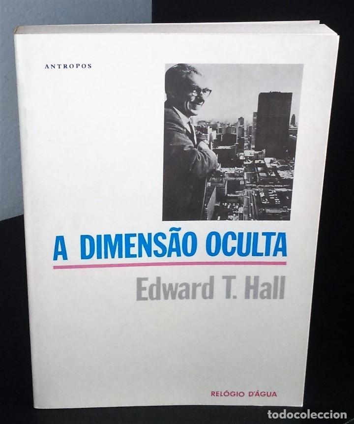 A DIMENSÃO OCULTA DE EDWARD T. HALL (Libros de Segunda Mano - Pensamiento - Otros)