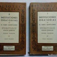 Libros de segunda mano: INSTITUCIONES ORATORIAS. M. FABIO QUINTILIANO. COMPLETA EN 2 TOMOS. 1942. Lote 194723630