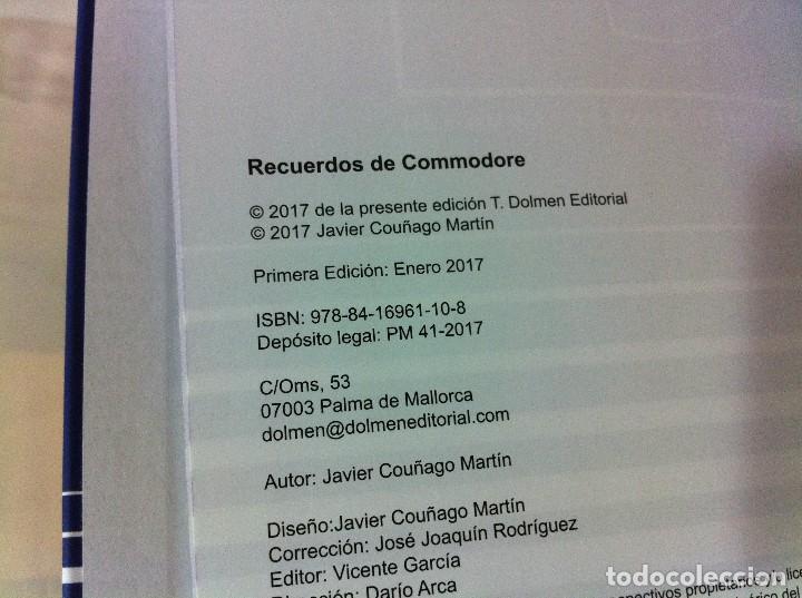 Libros de segunda mano: LIBRO RECUERDOS DE COMMODORE, DE JAVIER COUÑAGO. DOLMEN EDITORIAL, 1ª ED. 2017 - Foto 6 - 194726692