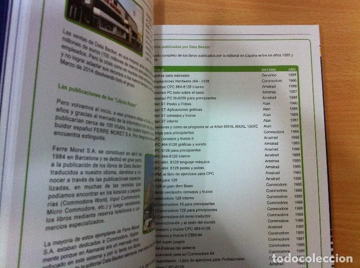 Libros de segunda mano: LIBRO RECUERDOS DE COMMODORE, DE JAVIER COUÑAGO. DOLMEN EDITORIAL, 1ª ED. 2017 - Foto 8 - 194726692