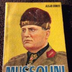 Libros de segunda mano: MINILIBRO ENCICLOPEDIA PULGA. Nº- 499. MUSSOLINI. ALEJO CONDE. Lote 194730775