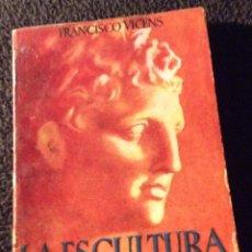 Libros de segunda mano: MINILIBRO ENCICLOPEDIA PULGA. Nº- 29. LA ESCULTURA GRIEGA. FRANCISCO VICENS. Lote 194731091