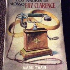 Libros de segunda mano: MINILIBRO ENCICLOPEDIA PULGA. Nº- 446. LOS AMORES DE ALONSO FITZ CLARENCE. MARK TWAIN. Lote 194731268