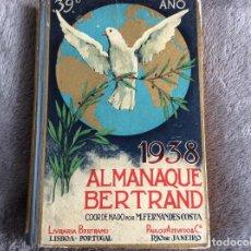 Libros de segunda mano: ALMANAQUE BERTRAND, 1938, COORDENADO POR M. FERNANDES COSTA. ENVIO GRÁTIS.. Lote 194733336