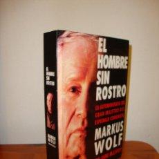 Libros de segunda mano: EL HOMBRE SIN ROSTRO. LA AUTOBIOGRAFÍA DEL GRAN MAESTRO DEL ESPIONAJE COMUNISTA - MARKUS WOLF - RARO. Lote 194735735