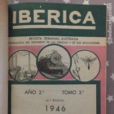 Libros de segunda mano: REVISTA IBERICA, AÑO 2, TOMO 3, 1946 PRIMER SEMESTRE. Lote 194736725