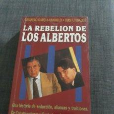 Libros de segunda mano: LA REBELION DE LOS ALBERTOS . EDICIONES TEMAS DE HIY. Lote 194739722