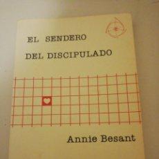 Libros de segunda mano: ANNIE BESANT, EL SENDERO DEL DISCIPULADO. Lote 194744151