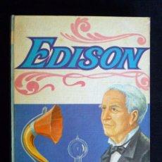 Libros de segunda mano: EDISON, Nº 1. SERIE BIOGRAFÍAS. EDITORIAL VASCO AMERICANA (EVA), 1969. Lote 194747485