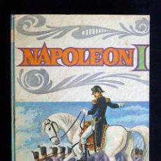 Libros de segunda mano: NAPOLEÓN I, Nº 3. SERIE BIOGRAFÍAS. EDITORIAL VASCO AMERICANA (EVA), 1969. Lote 194747533