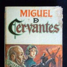 Libros de segunda mano: MIGUEL DE CERVANTES, Nº 4. SERIE BIOGRAFÍAS. EDITORIAL VASCO AMERICANA (EVA), 1969. Lote 194747613