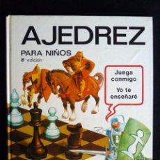 Libros de segunda mano: AJEDREZ PARA NIÑOS. 8ª EDICIÓN. TORAY, 1982. Lote 194747741