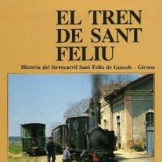 Libros de segunda mano: EL TREN DE SANT FELIU. Lote 194748837