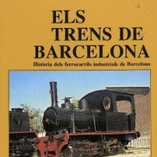 Libros de segunda mano: ELS TRENS DE BARCELONA. Lote 194748860