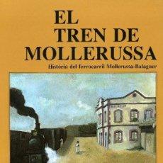 Libros de segunda mano: EL TREN DE MOLLERUSSA. Lote 194748915