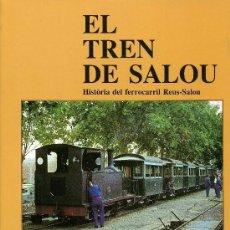 Libros de segunda mano: EL TREN DE SALOU. Lote 194748945