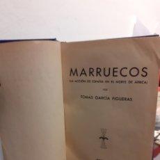 Libros de segunda mano: MARRUECOS-LA ACCION DE ESPAÑA EN EL NORTE DE ÁFRICA. Lote 194753753
