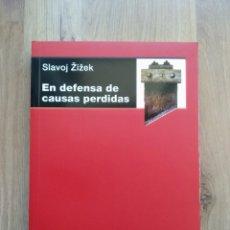 Libros de segunda mano: EN DEFENSA DE LAS CAUSAS PERDIDAS. SLAVOJ ZIZEK.. Lote 194757176