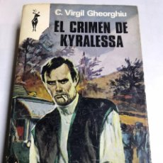 Libros de segunda mano: LIBRO - EL CRIMEN DE KYRALESSA - C VIRGIL GHEORGHIU. Lote 194766848