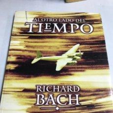 Libros de segunda mano: LIBRO - AL OTRO LADO DEL TIEMPO - RICHARD BACH. Lote 194767171