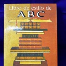 Libros de segunda mano: LIBRO DE ESTILO DE ABC. PRÓLOGO DE FERNÁNDO LÁZARO CARRETER Y EPÍLOGO DE LUIS Mª ANSON. Lote 194770908