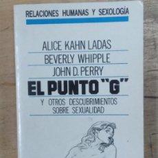 Libros de segunda mano: VV.AA.: EL PUNTO G Y OTROS DESCUBRIMIENTOS SOBRE SEXUALIDAD. Lote 194775576