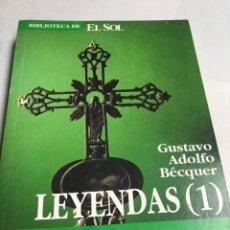 Libros de segunda mano: LIBRO - LEYENDAS 1 - GUSTAVO ADOLFO BECQUER. Lote 194775596
