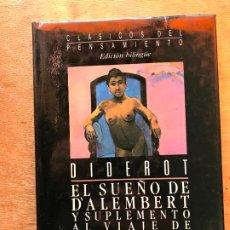 Libros de segunda mano: DIDEROT. EL SUEÑO DE DALEMBERT Y SUPLEMENTO AL VIAJE DE BOUGAINVILLE. EDICIÓN BILÍNGÜE. . Lote 194779696