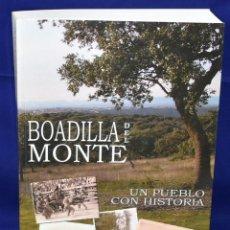 Libros de segunda mano: BOADILLA DEL MONTE. UN PUEBLO CON HISTORIA. FERNÁNDEZ SÁNCHEZ, PATRICIO. Lote 194784096