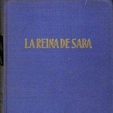 Libros de segunda mano: LA REINA DE SABA - GEORG HOLMSTEN - EDITORIAL AHR. Lote 194792766