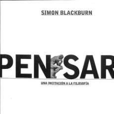 Libros de segunda mano: PENSAR. UNA INCITACIÓN A LA FILOSOFÍA - SIMON BLACKBURN - PAIDOS CONTEXTOS - CONTEXTOS 62. Lote 194848502